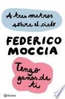 Libro de A Tres Metros Sobre El Cielo + Tengo Ganas De Ti (pack)