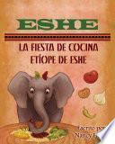 Libro de Eshe: La Fiesta De Cocina Etíope De Eshe