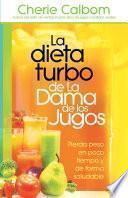 Libro de La Dieta Turbo De La Dama De Los Jugos