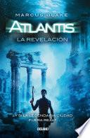 Libro de Atlantis. La Revelación