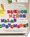 Libro de Buenos Ninos, Malas Costumbres