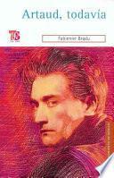 Libro de Artaud, Todavía