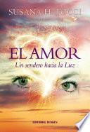 Libro de El Amor, Un Sendero Hacia La Luz