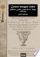 Libro de Cuatro Ensayos Sobre Gabriel Lobo Laso De La Vega (1555 1615)