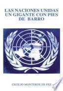 Libro de Las Naciones Unidas Un Gigante On Pies De Barro
