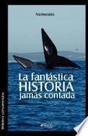 Libro de La Fantastica Historia Jamas Contada