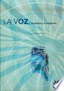 Libro de La Voz. La Técnica Y La Expresión