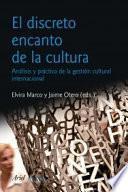 Libro de El Discreto Encanto De La Cultura