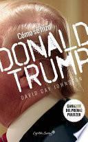 Libro de Cómo Se Hizo Donald Trump