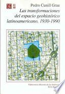 Libro de Las Transformaciones Del Espacio Geohistórico Latinoamericano, 1930 1990