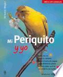 Libro de Mi Periquito Y Yo