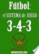 Libro de Fútbol El Sistema De Juego 3 4 3