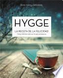 Libro de Hygge. La Receta De La Felicidad