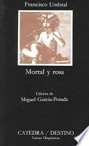Libro de Mortal Y Rosa