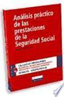 Libro de Análisis Práctico De Las Prestaciones De La Seguridad Social