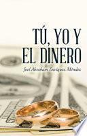 Libro de Tú, Yo Y El Dinero