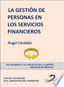 Libro de La Gestión De Personas En Los Servicios Financieros