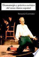 Libro de Dramaturgia Y Práctica Escénica Del Verso Clásico Español