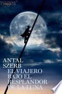 Libro de El Viajero Bajo El Resplandor De La Luna