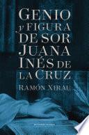 Libro de Genio Y Figura De Sor Juana Inés De La Cruz