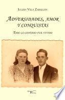 Libro de Adversidades, Amor Y Conquistas.