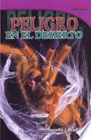 Libro de Peligro En El Desierto (danger In The Desert): Challenging