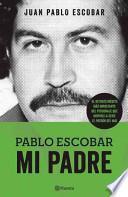 Libro de Pablo Escobar. Mi Padre