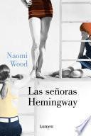 Libro de Las Señoras Hemingway