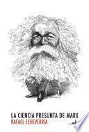 Libro de La Ciencia Presunta De Marx