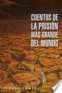 Libro de Cuentos De La Prisión Más Grande Del Mundo