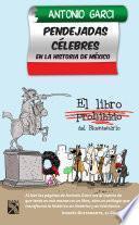 Libro de Pendejadas Celebres En La Historia De México