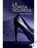 Libro de La Sumisa Insumisa