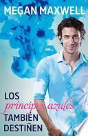 Libro de Los Príncipes Azules También Destiñen