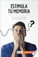 Libro de Estimula Tu Memoria
