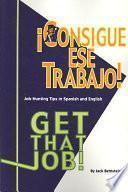 Libro de Consigue Ese Trabajo!/ Get That Job!