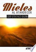 Libro de Mieles Al Atardecer