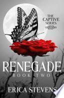 Libro de Renegade (the Captive Series Book 2)