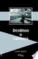 Libro de Destinos O Caminos