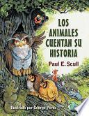 Libro de Los Animales Cuentan Su Historia