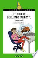 Libro de El Delirio De Eutimio Talironte