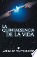 Libro de La Quintaesencia De La Vida