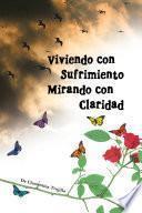 Libro de Viviendo Con Sufrimiento Mirando Con Claridad