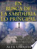 Libro de En Busca De La Sabiduría: Lo Principal