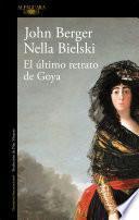 Libro de El último Retrato De Goya