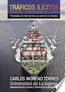 Libro de Tráficos Ilícitos, Piratería Y Terrorismo En La Mar
