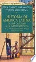 Libro de América Latina De Los Orígenes A La Independencia: La Sociedad Colonial Ibérica En El Siglo Xviii