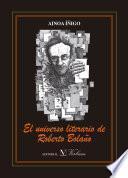 Libro de El Universo Literario De Roberto Bolaño