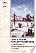 Libro de Cruz Y Arado, Fusiles Y Discursos
