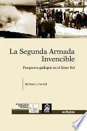Libro de La Segunda Armada Invencible. Pesqueros Gallegos En El Gran Sol