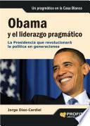 Libro de Obama Y El Liderazgo Pragmático